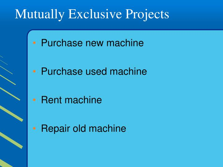 mutually exclusive projects Capital budgeting techniques give same acceptance or rejection decisions regarding independent projects but conflict may arise in case of mutually exclusive projects if conflicts arise while making decision regarding mutually exclusive projects, the net present value method should be given priority due to its more conservative or realistic reinvestment rate assumption.