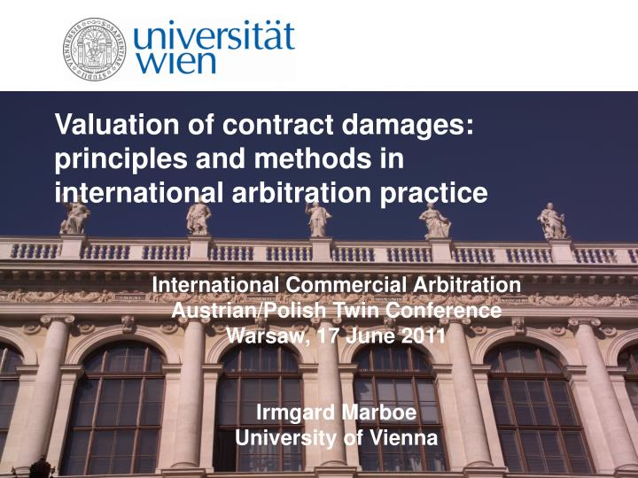 valuation of contract damages principles and methods in international arbitration practice n.