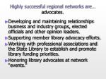 highly successful regional networks are advocates