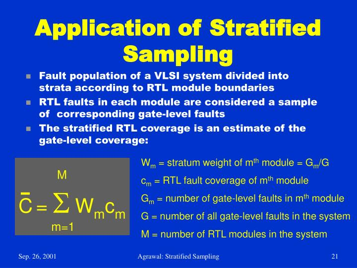 Application of Stratified Sampling