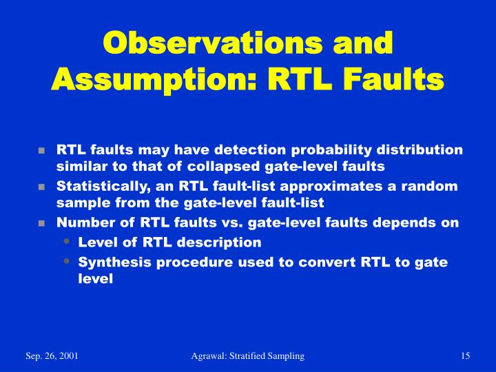 Observations and Assumption: RTL Faults