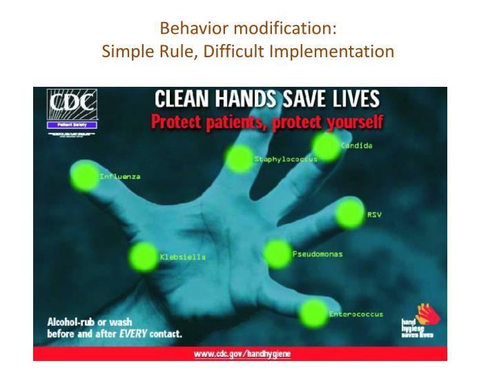 Behavior modification: