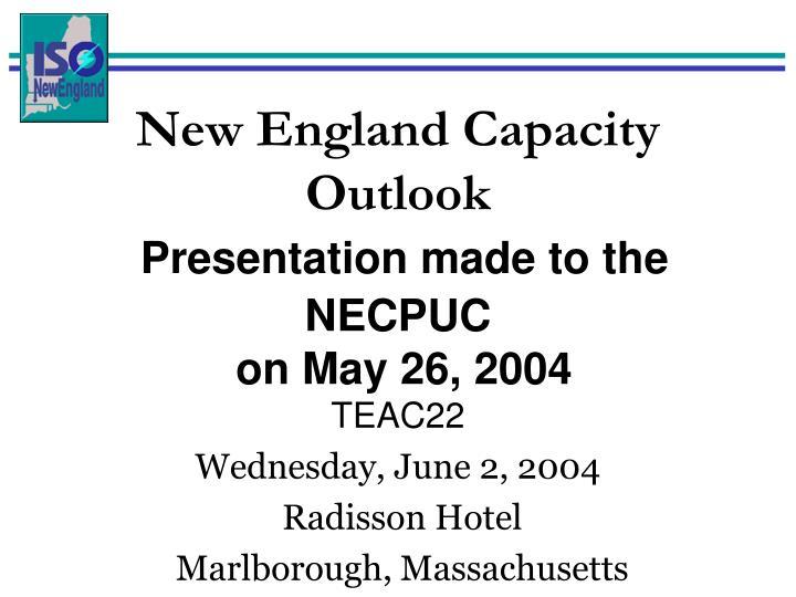 New England Capacity Outlook
