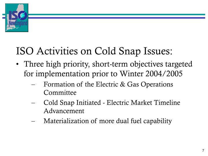 ISO Activities on Cold Snap Issues: