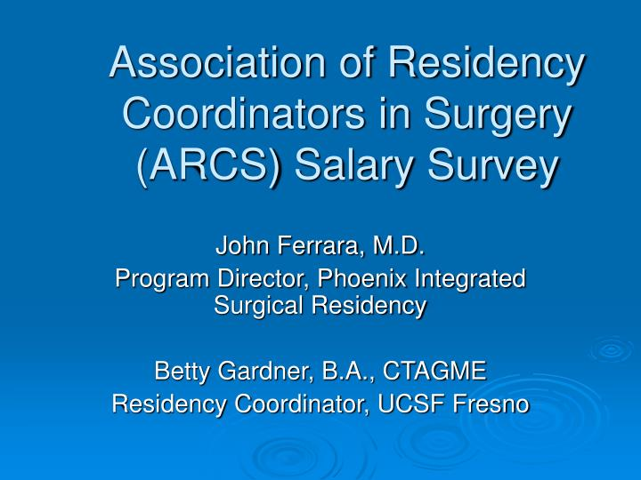 PPT - Association of Residency Coordinators in Surgery (ARCS
