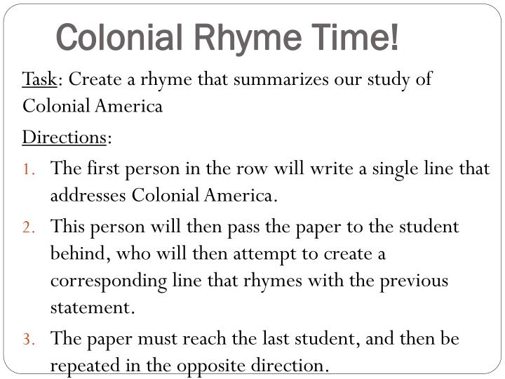 Colonial rhyme time