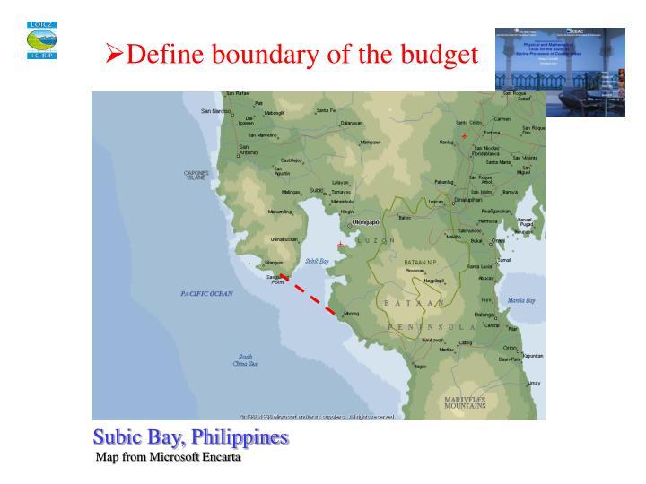 Define boundary of the budget
