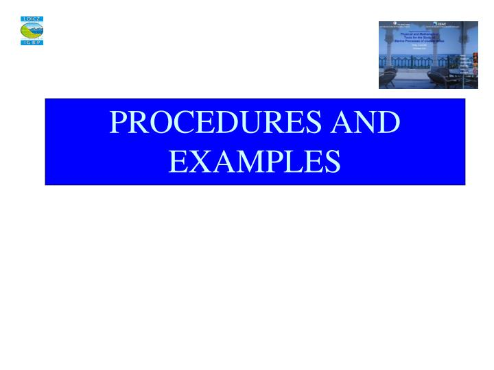 PROCEDURES AND EXAMPLES