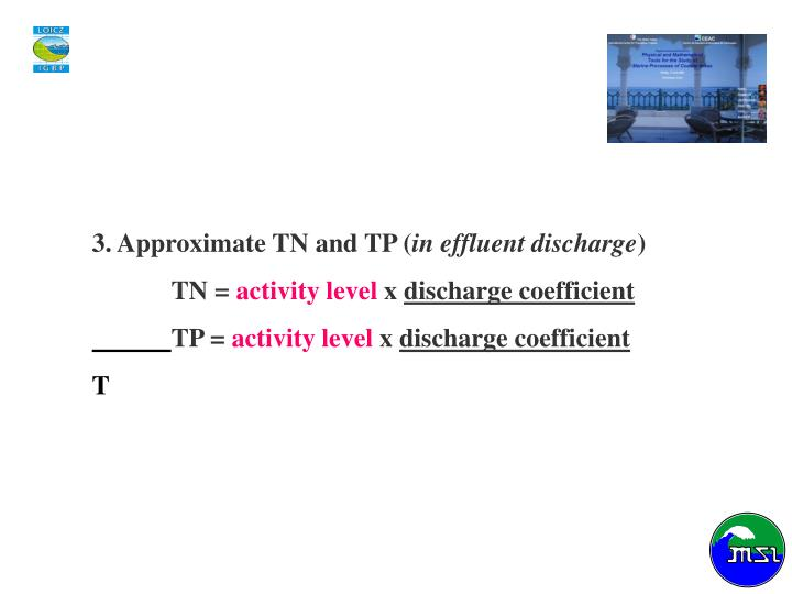3. Approximate TN and TP (