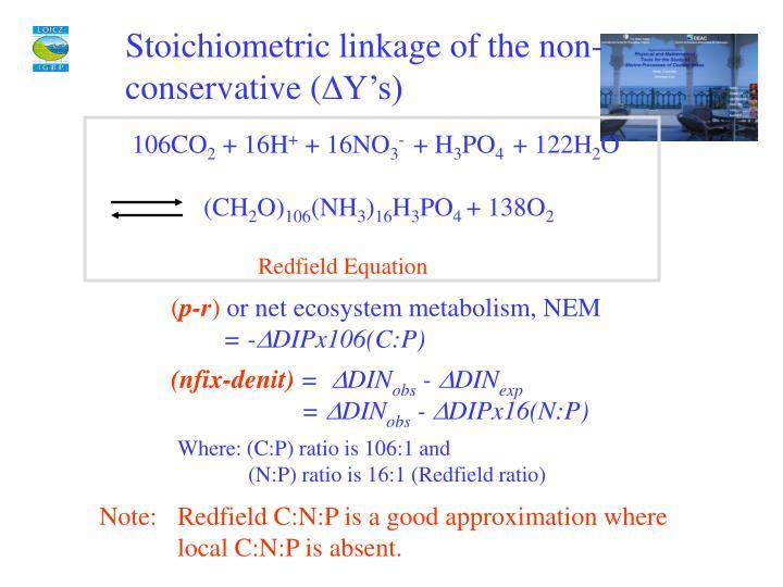 Stoichiometric linkage of the non-conservative (