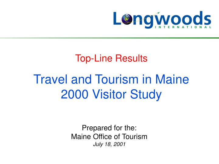 travel and tourism in maine 2000 visitor study n.