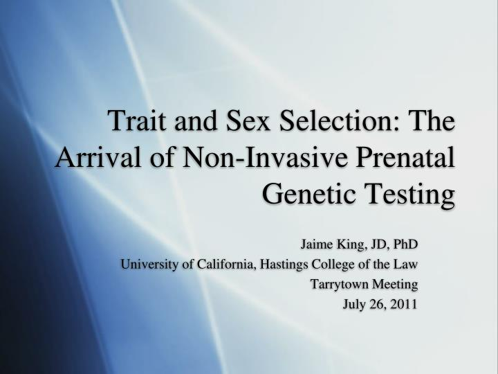 trait and sex selection the arrival of non invasive prenatal genetic testing n.