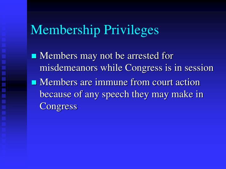 Membership Privileges