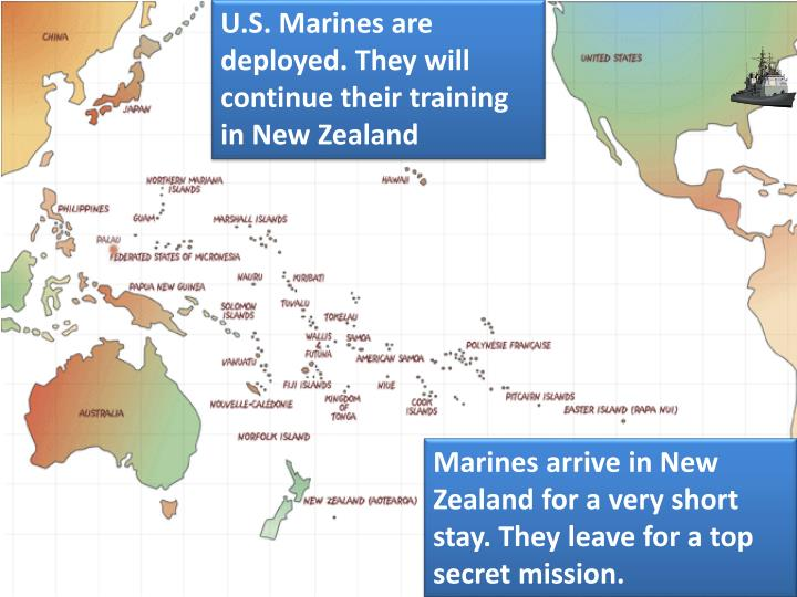 U.S. Marines are deployed. They will continue their training in New Zealand