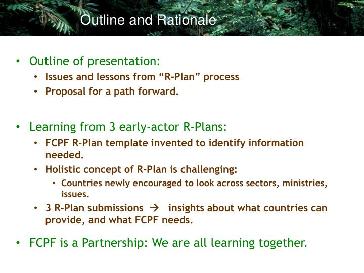 Outline and Rationale