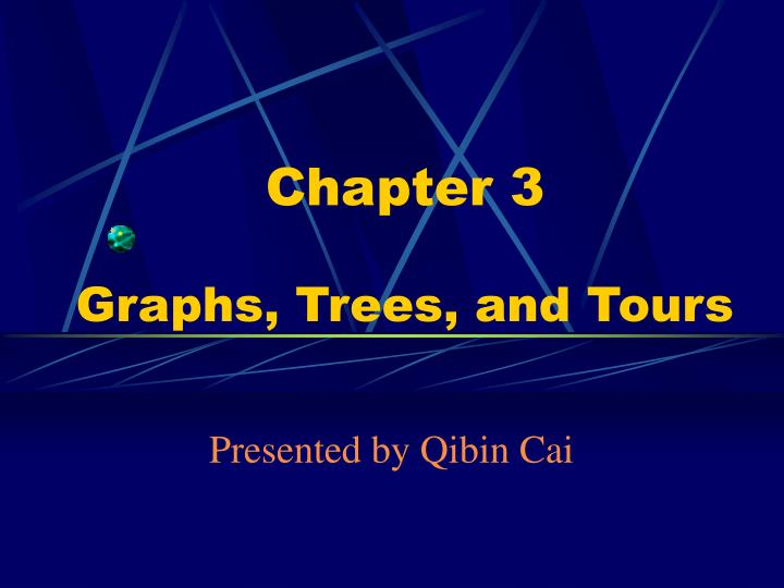 chapter 3 graphs trees and tours n.