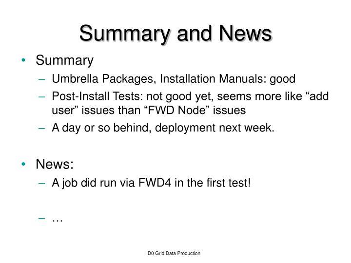 Summary and news