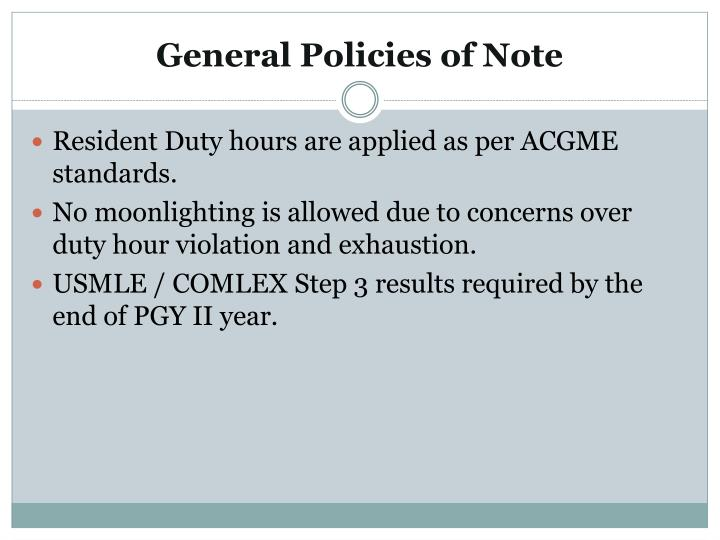 General Policies of Note