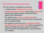 test vehicle requirements
