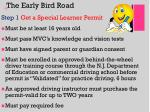 the early bird road
