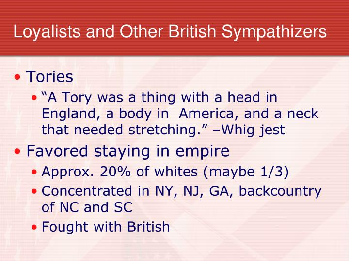 Loyalists and Other British Sympathizers