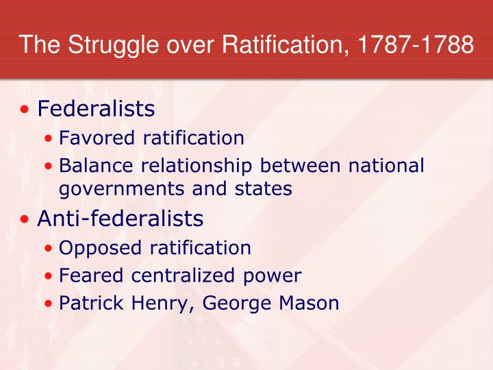 The Struggle over Ratification, 1787-1788