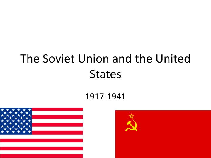the soviet union and the united states n.