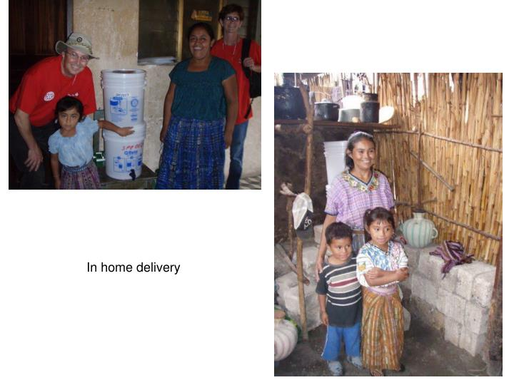 In home delivery