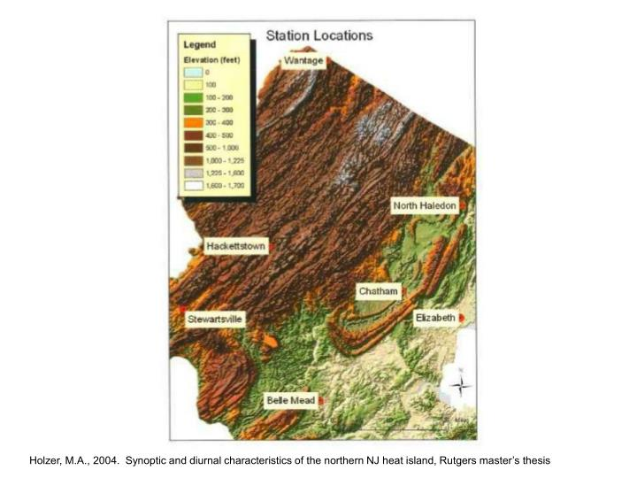 Holzer, M.A., 2004.  Synoptic and diurnal characteristics of the northern NJ heat island, Rutgers master's thesis