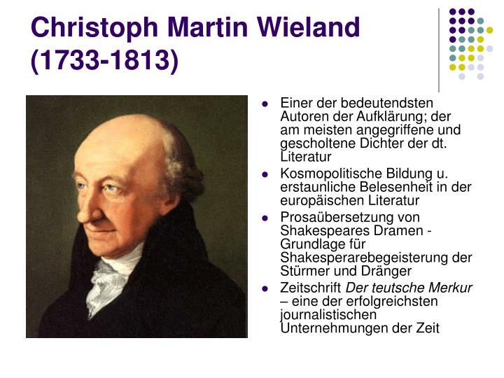 Einer der bedeutendsten Autoren der Aufklärung; der am meisten angegriffene und gescholtene Dichter der dt. Literatur