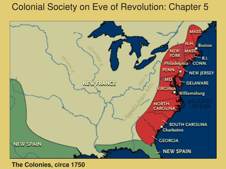 PPT Colonial Society On Eve Of Revolution Chapter 5