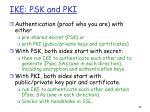 ike psk and pki