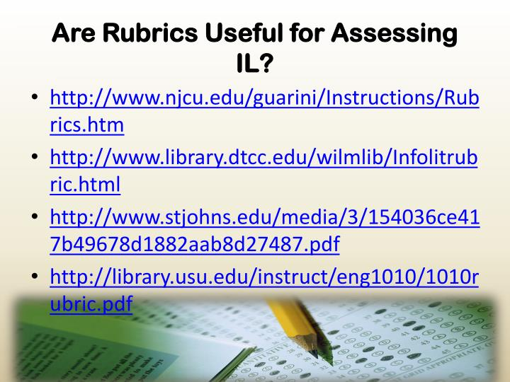 Are Rubrics Useful for Assessing IL?