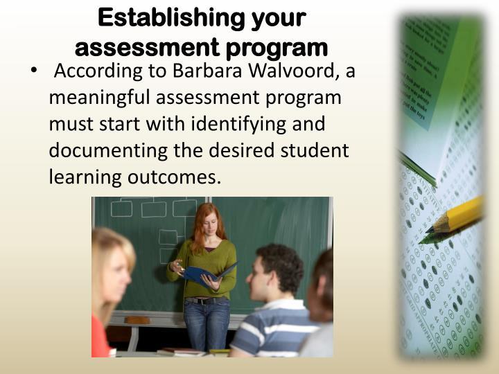 Establishing your assessment program