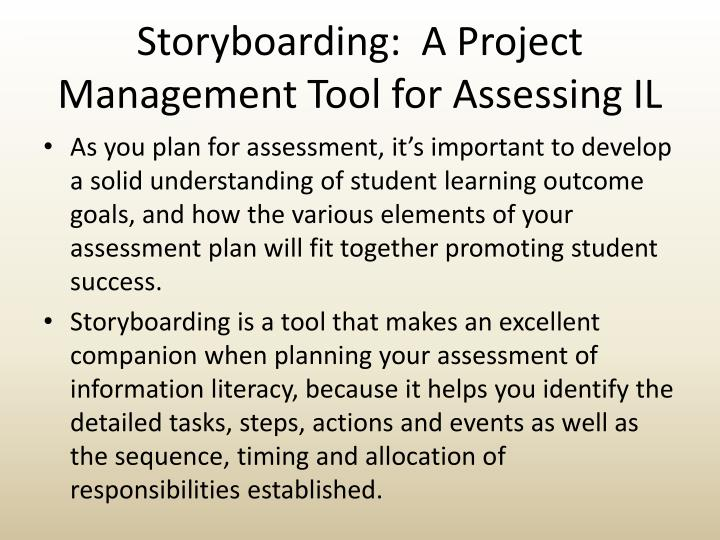 Storyboarding:  A Project Management Tool for Assessing IL