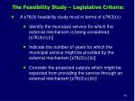 the feasibility study legislative criteria