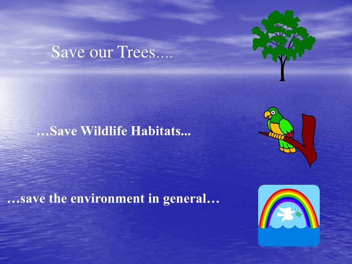 Save our Trees