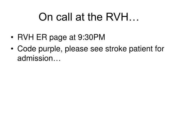 On call at the rvh