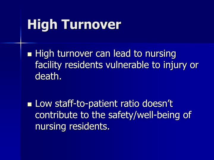 High Turnover