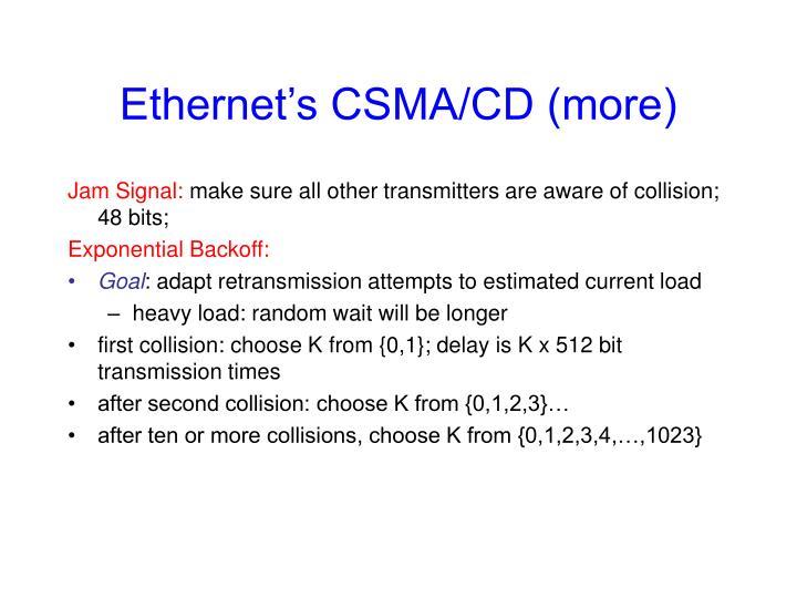 Ethernet's CSMA/CD (more)