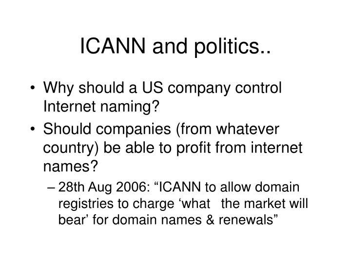 ICANN and politics..