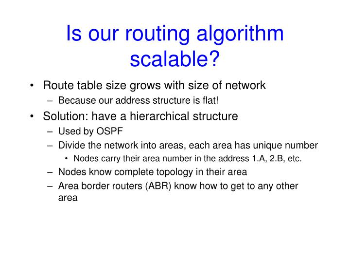 Is our routing algorithm scalable?