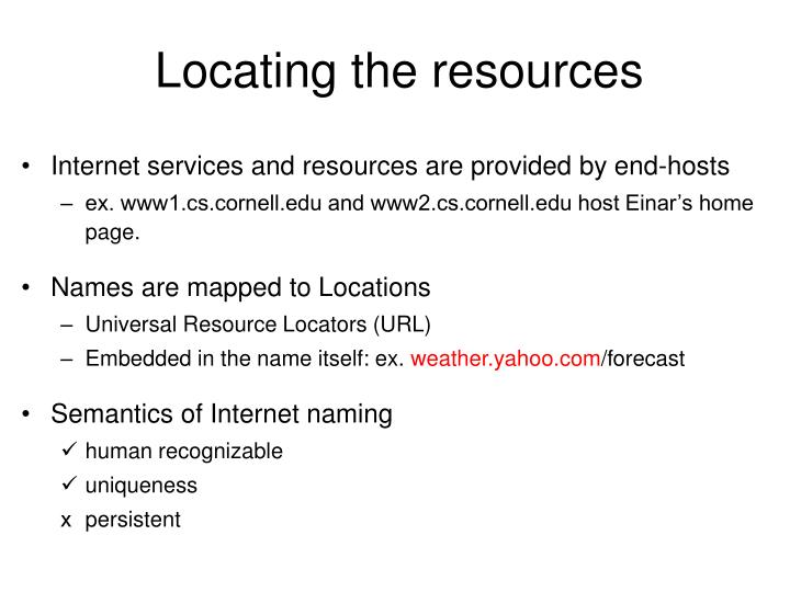 Locating the resources