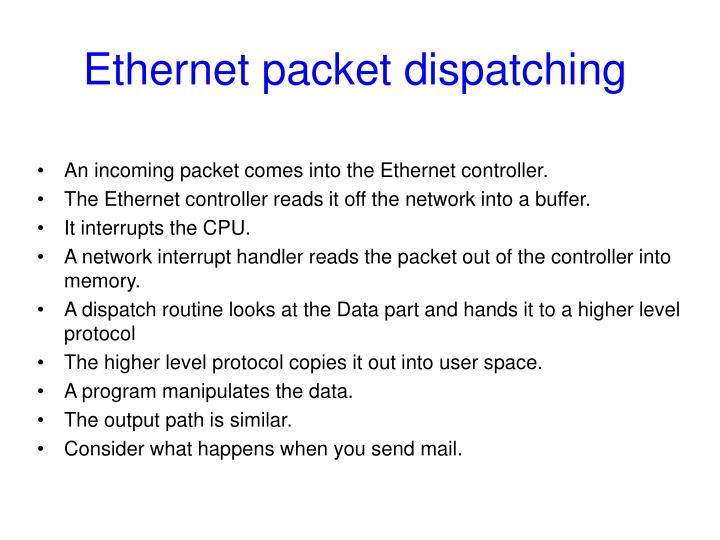 Ethernet packet dispatching