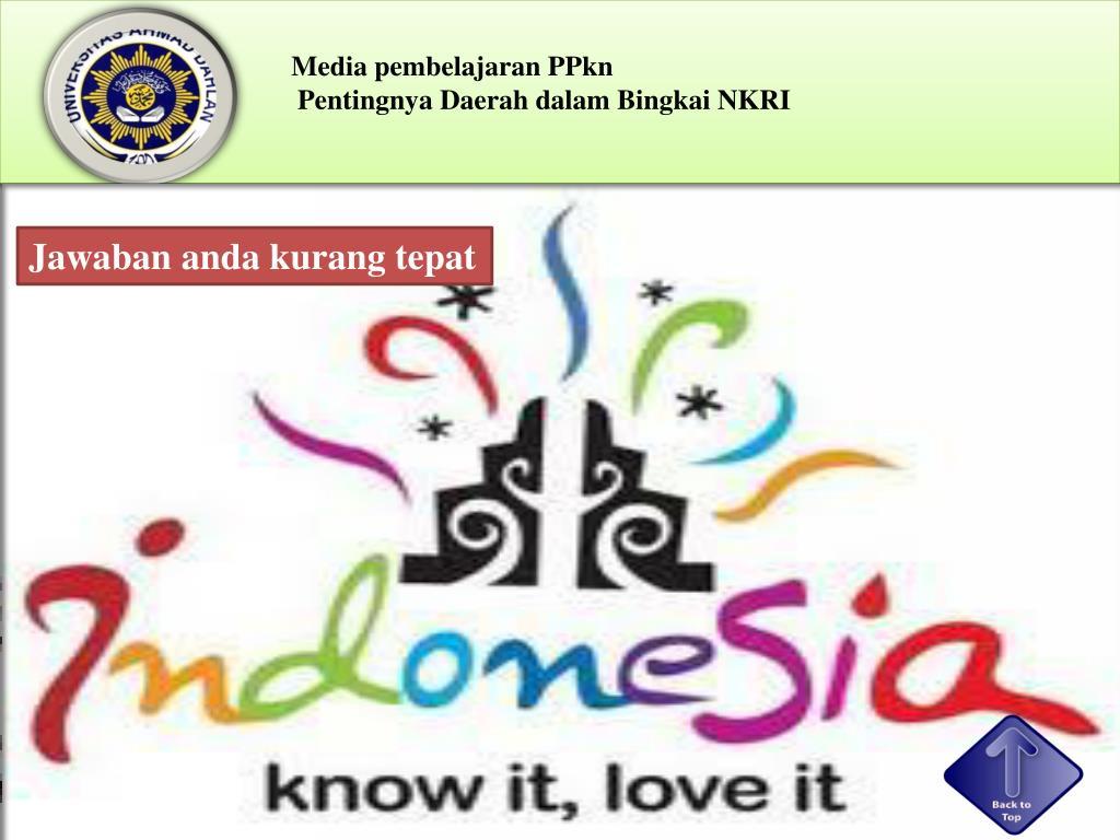 PPT - Pentingnya Daerah dalam Bingkai NKRI PowerPoint ...
