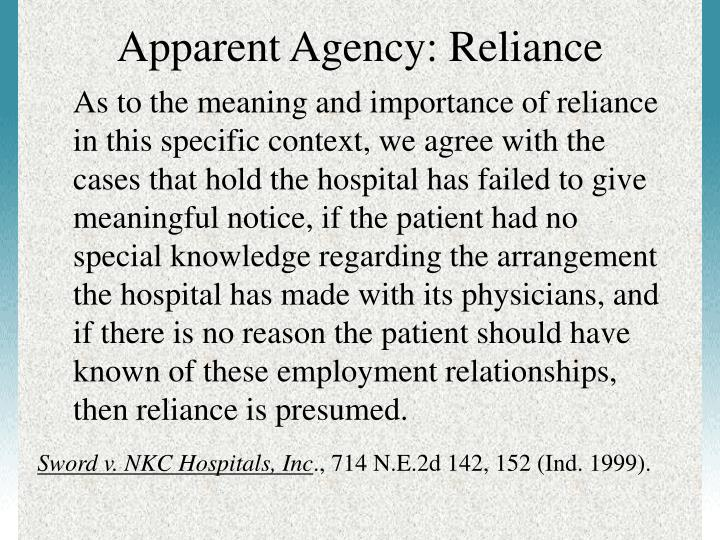 Apparent Agency: Reliance