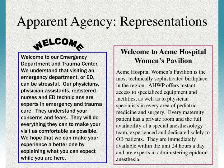 Apparent Agency: Representations