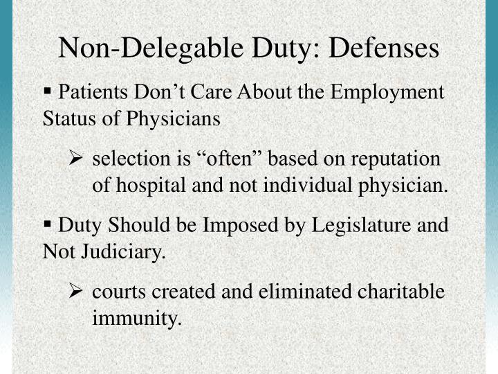 Non-Delegable Duty: Defenses