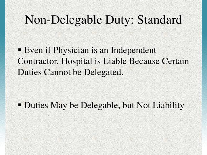 Non-Delegable Duty: Standard