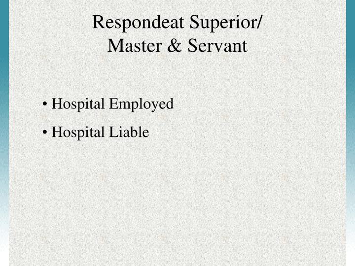Respondeat Superior/